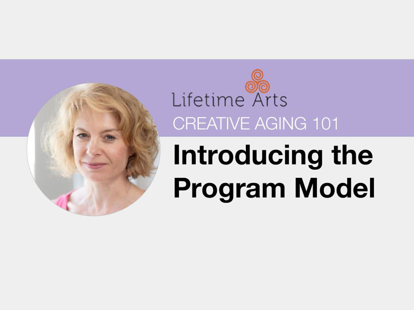 Image featuring headshot of Lifetime Arts' Director of Education, Annie Montgomery with title of lesson.