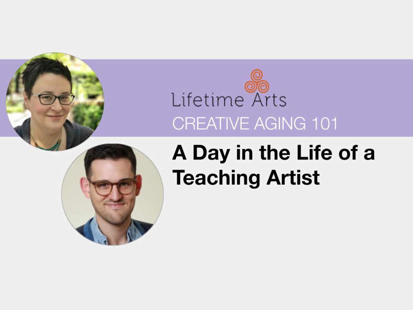 Image featuring headshots of Lifetime Arts Trainers, Lauren Jost and Vinny Mraz with title of lesson.