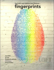 Fingerprints: An Anthology from Write Out! at The LOFT LGBT Center in White Plains, NY, supported by The Fan Fox and Leslie R. Samuels Foundation